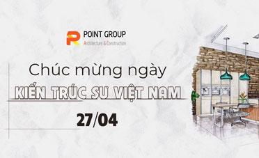 Chào mừng ngày Kiến trúc Việt Nam 27/04/2021